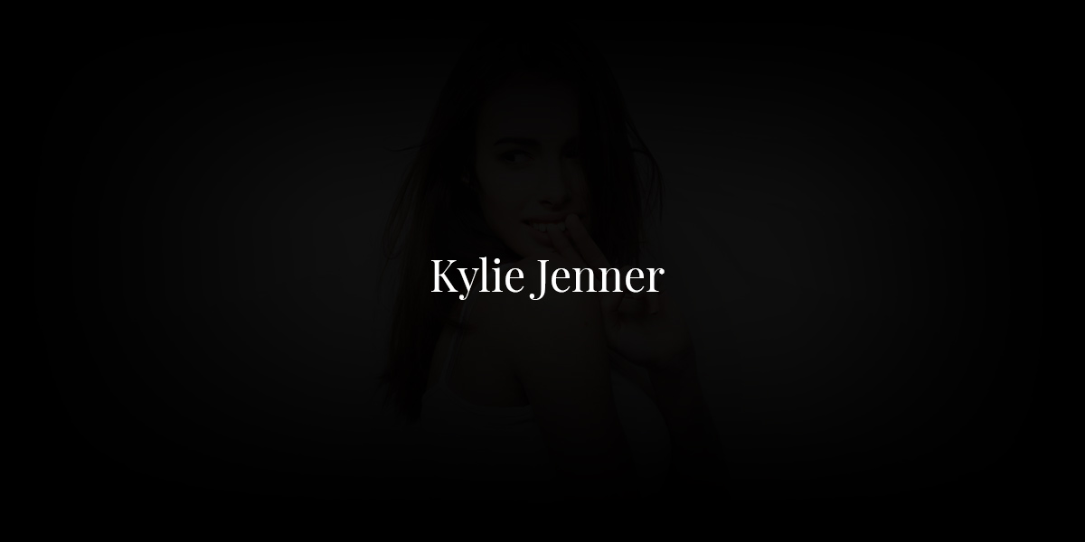 Kylie Jenner: Successful entrepreneur and model