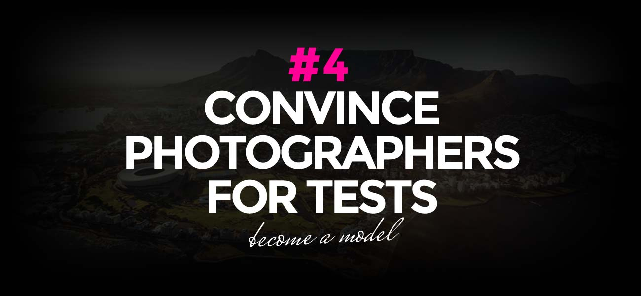 How To Convince Top Photographers For Test Shootings | Become a model #4