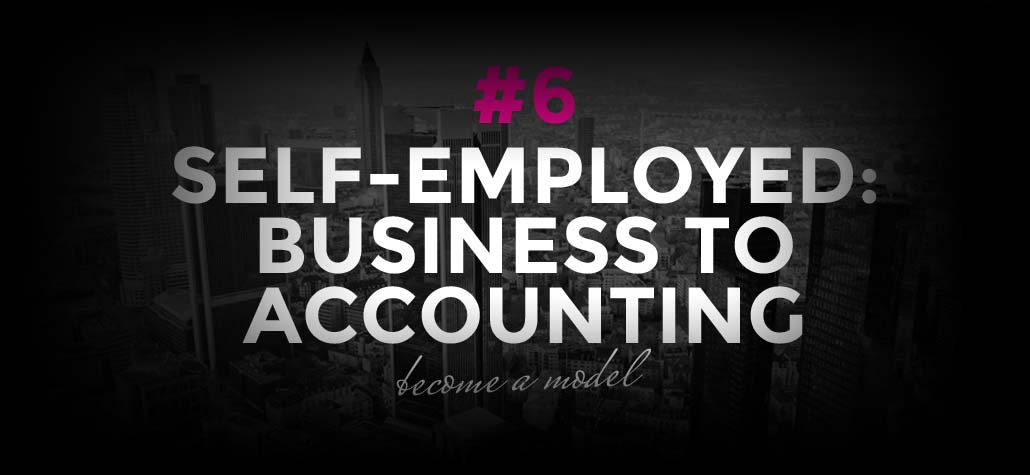 Self-employed: From business to accounting | Become a model #6