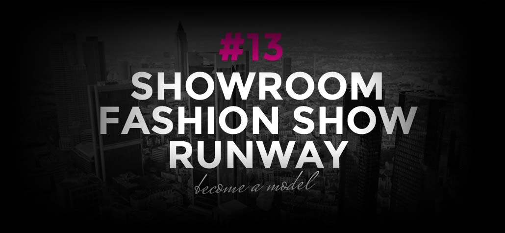 Modeling Jobs: Showroom, runway and fashion shows | Become a model #13